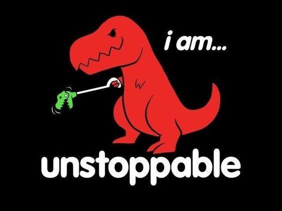 Dinosaur - i am... W unstoppable
