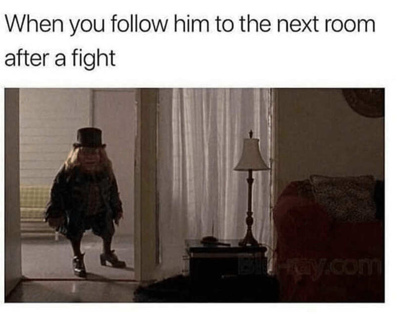 Text - When you follow him to the next room after a fight y.com