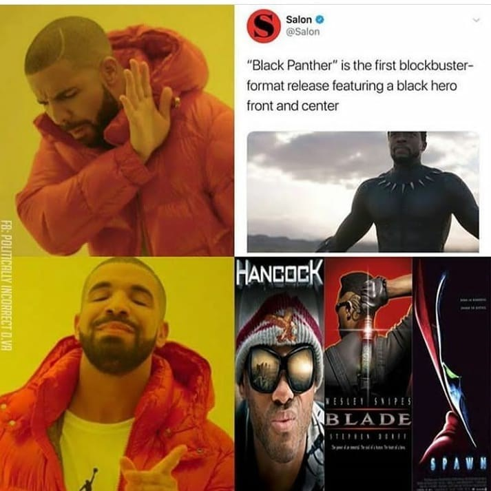 """Human - Salon @Salon """"Black Panther"""" is the first blockbuster- format release featuring a black hero front and center HANCOCK ESLEN SNPES B LADE SPAWN FB:POLITICALLY INCORRECT D.VA"""