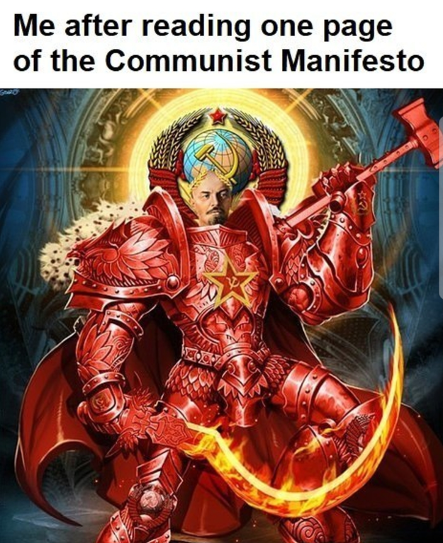 dank meme - Fictional character - Me after reading one page of the Communist Manifesto
