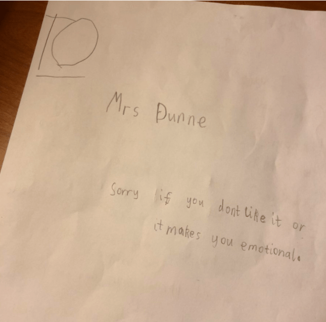 Text - Mrs Dunne Sorry ifyoudont ike it or t makes you emotional