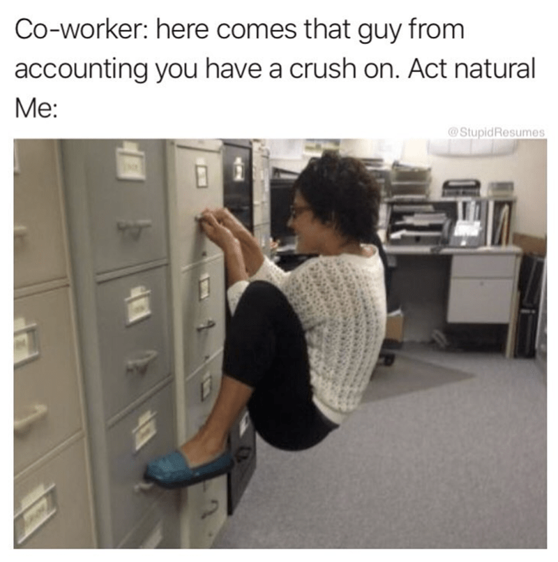 office meme about acting normally when your crush comes around