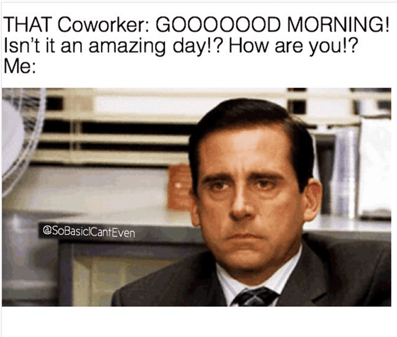 The Office meme of not being in the mood