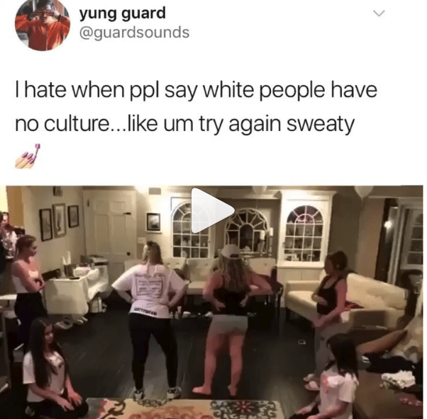 Community - yung guard @guardsounds Ihate when ppl say white people have no culture...like um try again sweaty