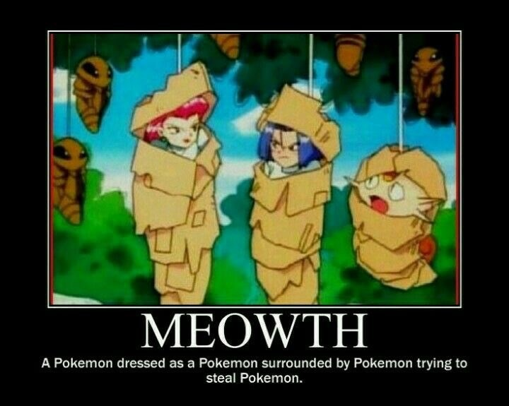 Cartoon - MEOWTH A Pokemon dressed as a Pokemon surrounded by Pokemon trying to steal Pokemon.
