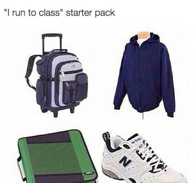 starter pack of he who runs to class