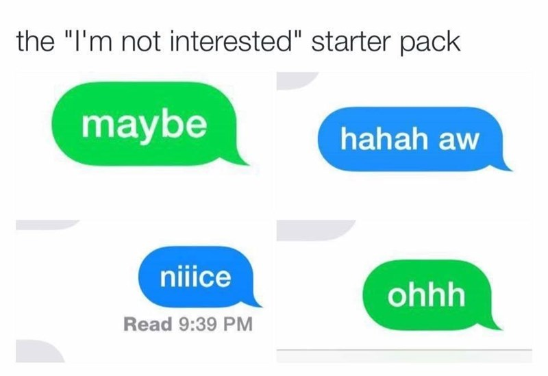 starter pack of DMs of I'm not interested
