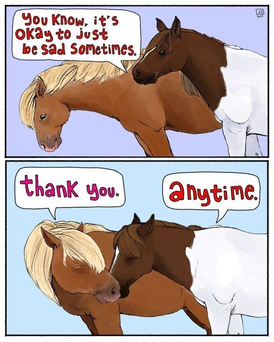 Cartoon - JS You Know, it' Okag to just be sad Sometimes. thank you. anytine