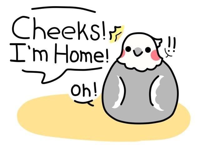 Cartoon - Cheeks! I'm Home! Oh!