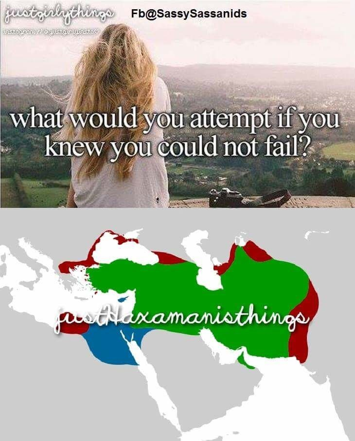 meme - Adaptation - gvstzialythinge Fb@SassySassanids what would you attempt if you knew you could not fail? stilaxamanisthingo