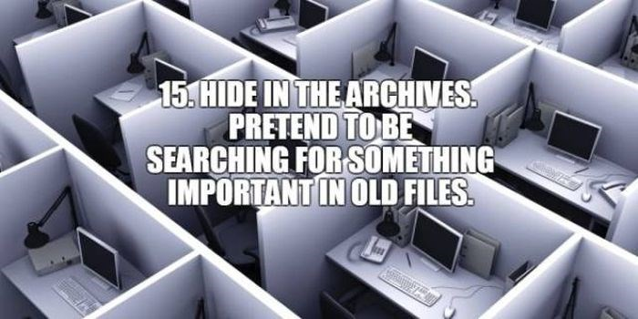 Product - 15. HIDE IN THE ARCHIVES PRETEND TO BE SEARCHING FORSOMETHING IMPORTANT IN OLD FILES