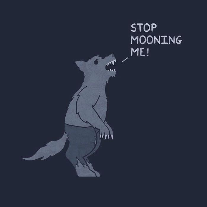 Cartoon - STOP MOONING ME!