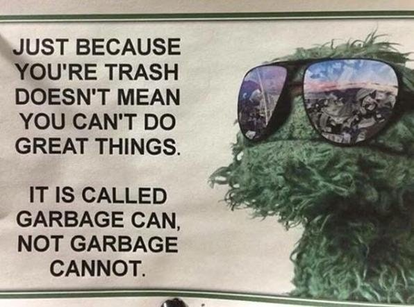 Funny meme about garbage can vs garbage cannot.