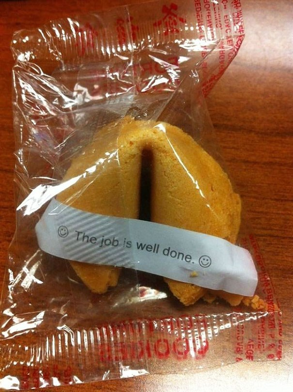 Fortune cookie - The job is well done. A de HE AECE CReva& C EDYC AE SOLEM EDIEW B