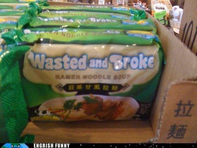 Food - NOO Nasted and Broke RANEN HOODLE 8OUP 8茶甘風拉麵 ENGRISH FUNNY 拉麵