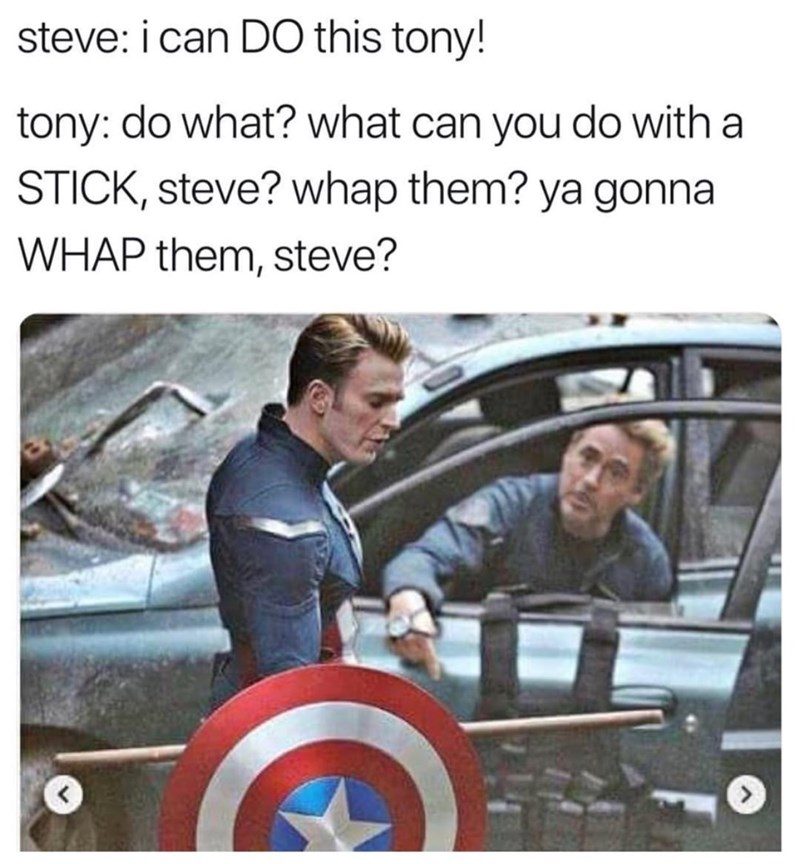 memes - Motor vehicle - steve: i can DO this tony! tony: do what? what can you do with a STICK, steve? whap them? ya gonna WHAP them, steve?
