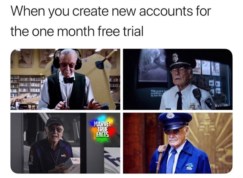 memes - Photo caption - When you create new accounts for the one month free trial W MARVEL TRUE FACTS Fed Fod