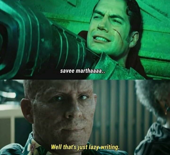 memes - Movie - savee marthaaaa. Well that's just lazy-writing.