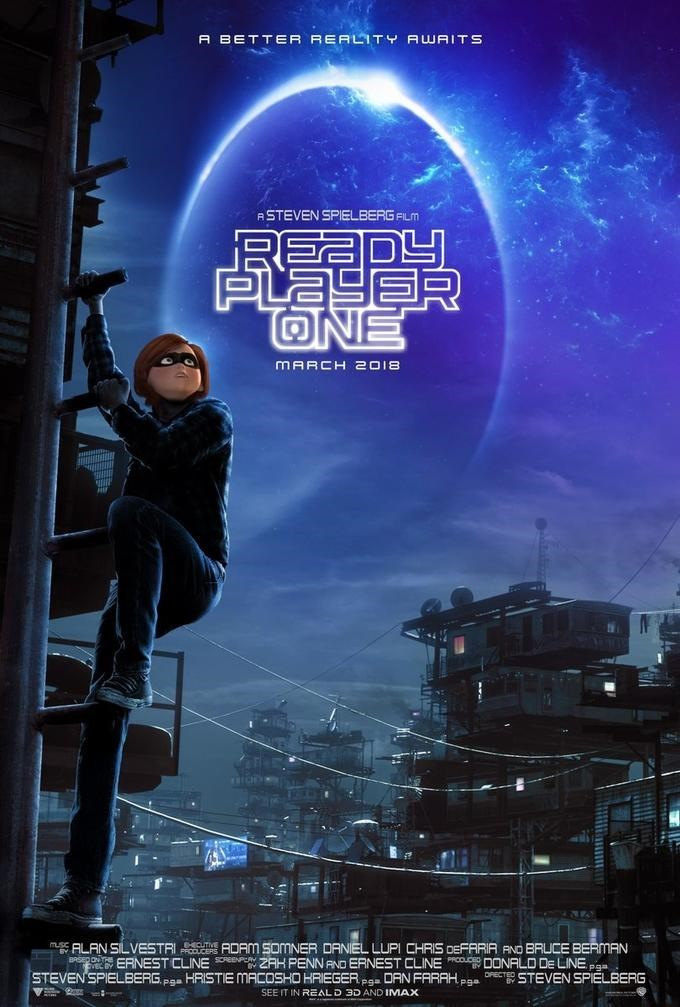 Action-adventure game - A BETTER REALITY AWAITS ASTEVEN SPIELBERG FILM READY PLAYER ONE MARCH 2018 m2ALAN SILVESTRI DAM SOMNER DANIEL LUPI CHRIS DEFARIA AND BRUCE BERMAN BPSED ON TEERNEST CLINESREEP AH PENN RNO ERNEST CLINE ROUDONALO DE LINEP STEVEN'SPIELBERG P HRISTIE MACOSHO KRIEGER DAN FRRAH OPECTED STEVEN SPELBERG SEE IT IN REALD 3D AND IMAAX A