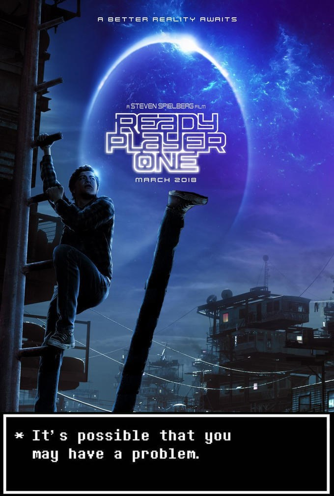 Action-adventure game - A BETTER REALITY AWAITS ASTEVEN SPIELBERG FILM RE PLAYER ONE MARCH 2018 *It' s possible that you may have a problem.