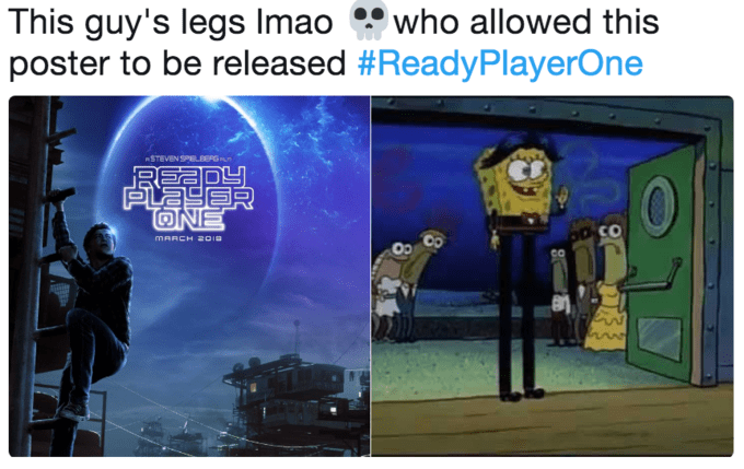 Cartoon - This guy's legs Imao poster to be released #ReadyPlayerOne who allowed this STEVEN SPELB8G REa PLAYER ONE ంద్ాo MARCH 201