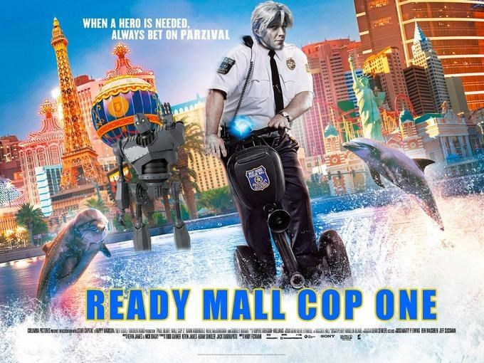 Poster - WHEN A HERO IS NEEDED, ALWAYS BET ON PARZIVAL तर READY MALL COP ONE