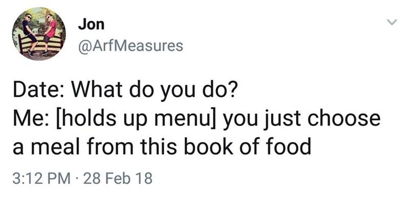 Funny meme about dating, tweet, book of food as menu.