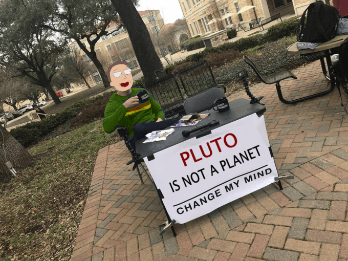 steven crowders sign - Font - PLUTO IS NOT A PLANET CHANGE MY MIND