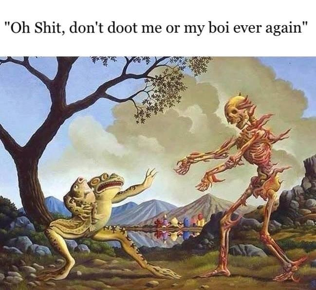 """Mythology - """"Oh Shit, don't doot me or my boi ever again"""""""