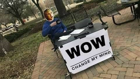 Funny meme about owen wilson change my mind sign.