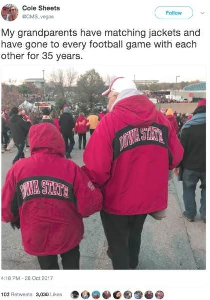 Text - Cole Sheets Follow eCMS vegas My grandparents have matching jackets and have gone to every football game with each other for 35 years. STATE VNA STATE 4:18 PM-28 Oct 2017 103 Retweets 3,030 Likes
