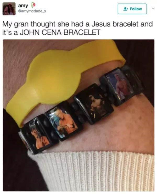 Yellow - amy eamymcdadex Follow My gran thought she had a Jesus bracelet and it's a JOHN CENA BRACELET