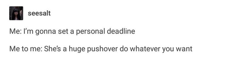 tumblr internal monologue about self discipline