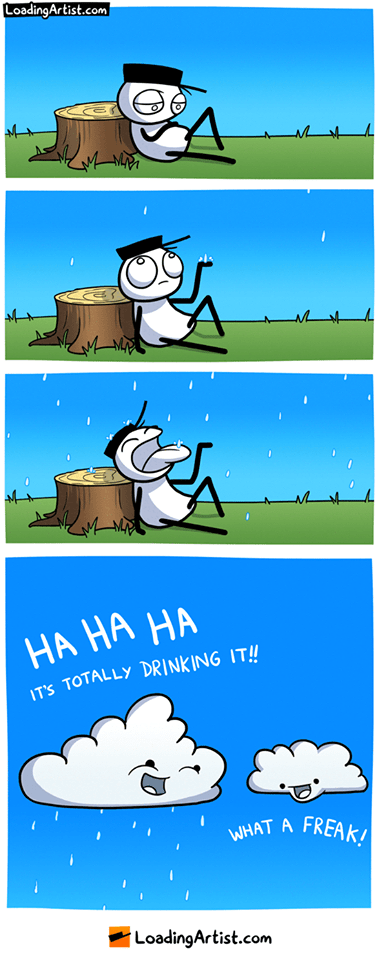 webcomic - Cartoon - LoadingArtist.com HA HA HA IT'S TOTALLY DRINKING IT!! WHAT A FREAKI LoadingArtist.com