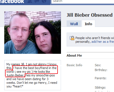 Text - cebook Search Jill Bieber Obsessed Wall Info People who aren't friends wi personally, add her as a frie About Me My names lill Iam not skinny I know this.Jhave the best boyfriend in the world (see my pic ) He looks like Justin Bieber hes my smoochie-po0 and we have Deen dating for 3 weeks. Don't let me go Henry, I need you heart Basic Info Sex: Birthday: Parents: Siblings: