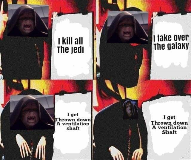 gru meme - Outerwear - take over The galaxy I kill all The jedi I get Thrown down A ventilation shaft I get Thrown down A ventilation Shaft www