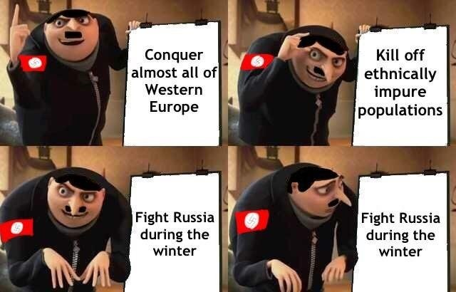 gru meme - Cartoon - Conquer almost all of Kill off ethnically impure populations Western Europe Fight Russia during the winter Fight Russia during the winter wwww