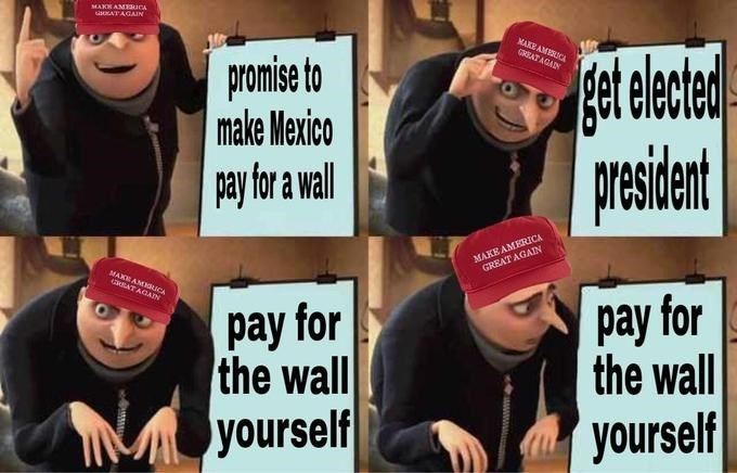 gru meme - Beanie - MAKR AMEERICA sMNATAGAIN MAKEAMESUCA GREAT AGADN gat leded уеiat promise to make Mexico pay for a wall MAKE AMERICA GREAT AGAIN MAXEAM UCA 3AT AGAIN pay for the wall pay for the wall yourself yourself www.