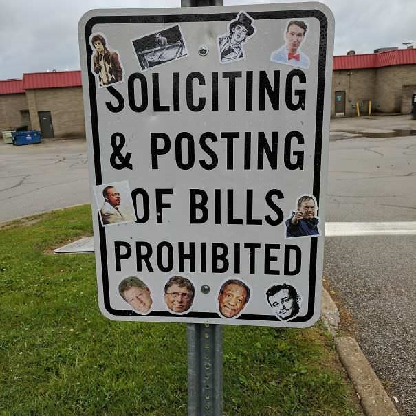 funny vandalism - Sign - SOLICITING &POSTING OF BILLS PROHIBITED