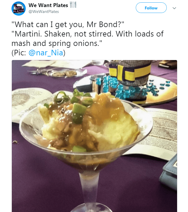 """Food - We Want Plates Follow PLATES @WeWantPlates """"What can I get you, Mr Bond?"""" """"Martini. Shaken, not stirred. With loads of mash and spring onions."""" (Pic: @nar_Nia) dcase deer e d ad ,W"""