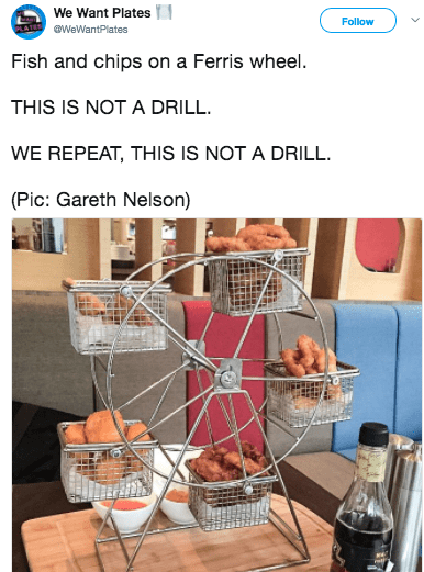 Product - We Want Plates Follow WeWantPlates Fish and chips on a Ferris wheel. THIS IS NOT A DRILL. WE REPEAT, THIS IS NOT A DRILL (Pic: Gareth Nelson)