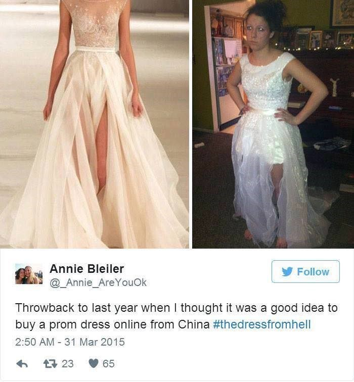 Gown - Annie Bleiler Follow @_Annie_AreYouOk Throwback to last year when 1 thought it was a good idea to buy a prom dress online from China #thedressfromhell 2:50 AM 31 Mar 2015 23 65