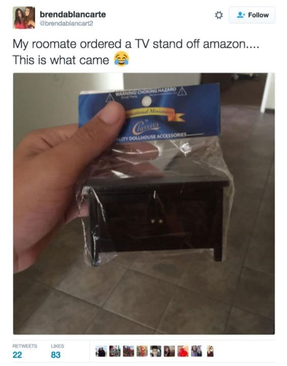 Product - brendablancarte Follow ebrendablancart2 My roomate ordered a TV stand off amazon.... This is what came WANINGOHOING HATARD Mni Cona urY DOLLHOUSE ACCESSORIES RETWEETS LIKES 83 22