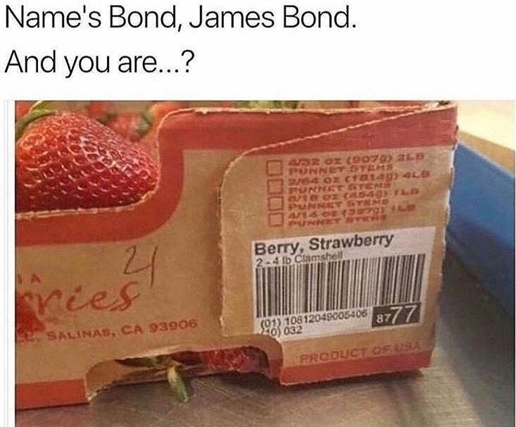 funny meme about james bond and strawberries.