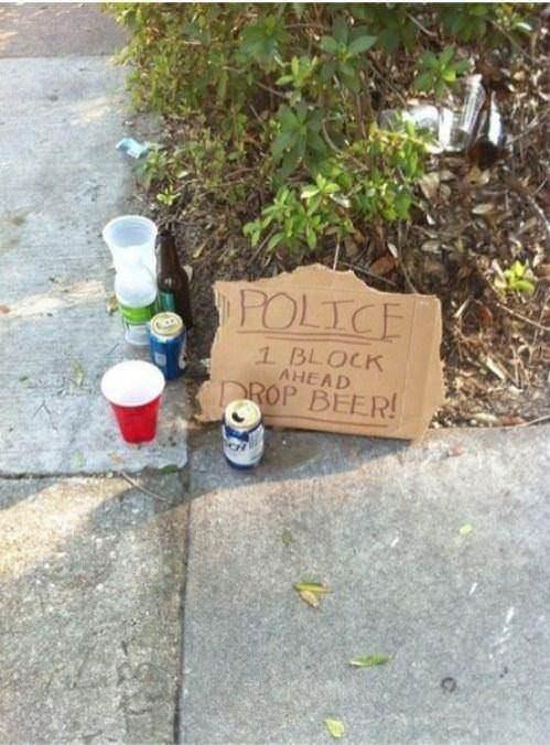 Tree - POLICE 1 BLOCK AHEAD ROP BEER!