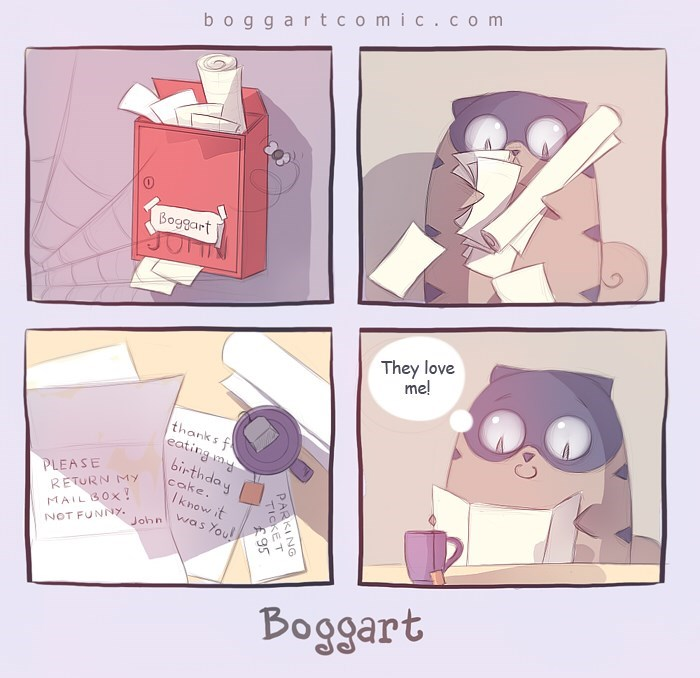 Cartoon - boggartcomic.co m Boggart They love me! thanks f eating my birthday PLEASE cake. Iknow it RETURN My MAILB0X! NOT FUNINY John was You Boggart PARKING TICKET 95