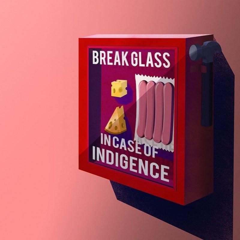 Junk food - BREAK GLASS INCASE OF INDIGENCE