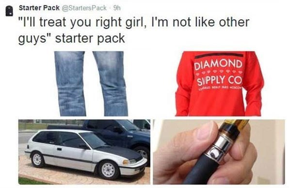 starter pack meme about the guy that says he will treat you right