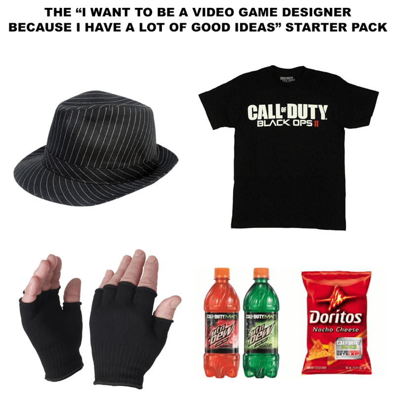 starter pack meme about that person that wants to be a video game designer