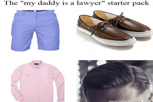"Footwear - The ""my daddy is a lawyer"" starter pack"